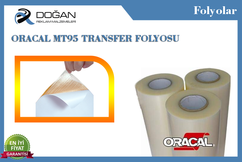 Oracal MT95 Transfer Folyosu